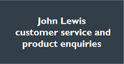 John Lewis Customer service and product enquiries