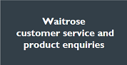 Waitrose Customer service and product enquiries